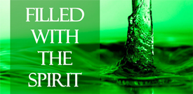 07102011-filled-with-holy-spirit